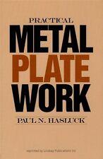 Practical Metal Plate Work, Paul Hasluck/Blacksmithing