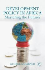 NEW - Development Policy in Africa: Mastering the Future? by Kararach, G.