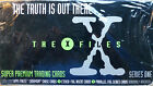 TC THE TRUTH IS OUT THERE: The X-Files Series One Super Premium Trading Cards