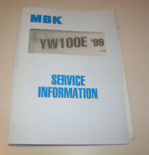 Service Information MBK Motorroller YW 100 E - Stand 1999!