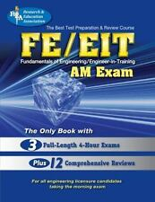 FE - EIT AM (REA) - The Best Test Prep for the Engineer in Training Exam (Test P