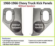 1960-1966 Chevy / GM Truck  Kick Panels ---No Speakers Installed