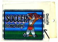 vtg prismatic sticker 70's novelty Soccer to me Baby! pin up girl van vanner