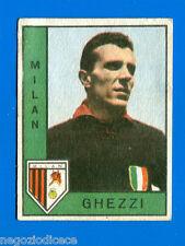 CALCIATORI PANINI 1962-63 - Figurina-Sticker - GHEZZI - MILAN - Rec