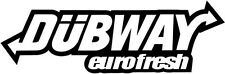 "DUB WAY EURO Vinyl Decal Sticker-6"" Wide White Color"