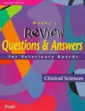 Mosby's Review Questions & Answers For Veterinary Boards: Clinical Sciences, 2e,