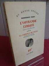 L'OFFRANDE LYRIQUE suivi de LA CORBEILLE DE FRUITS  Rabindranath Tagore