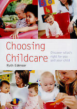 Choosing Childcare: Finding Whats Right for You and Your Child (Pyramid Paperbac