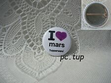 Gadget Miniature Tupperware : Badge / Epinglette / Pin's I Love Mars