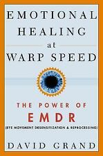 Emotional Healing at Warp Speed: The Power of EMDR-ExLibrary