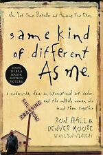 Same Kind of Different as Me by Ron Hall & Denver Moore (paperback, 2008)