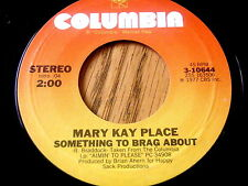 """MARY KAY PLACE - SOMETHING TO BRAG ABOUT / ANYBODY'S DARLIN'    7"""" VINYL"""