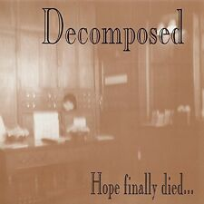 Hope Finally Died - Decomposed (2015, CD NIEUW) 803341469068