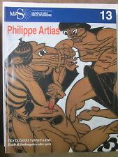 De Santi - Philippe Artias. Tentazioni visionarie. Il ciclo di Sardanapalo - MAS