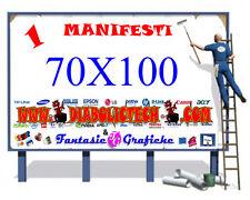 1 MANIFESTO 70 X100 CM QUALITA' HD - AFFISSIONE pubblicità ESTERNO 100 X 70