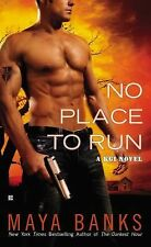 A KGI Novel: No Place to Run 2 by Maya Banks (2010, Paperback)