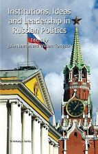St Antony's: Institutions, Ideas and Leadership in Russian Politics (2010,...