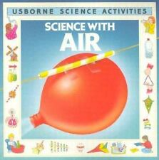 Science With Air (Usborne Science Activities)-ExLibrary