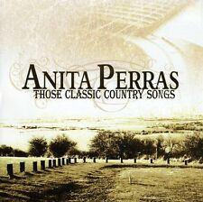 Anita Perras - Those Classic Country Songs [New CD]