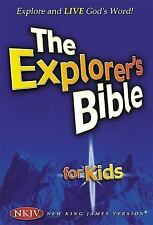 The Explorer's Bible for Kids: Explore and Live God's Word by Thomas Nelson