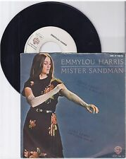 "Emmylou Harris, MISTER SANDMAN, G -/VG 7"" single 999-492"