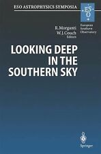 ESO Astrophysics Symposia: Looking Deep in the Southern Sky : Proceedings of...