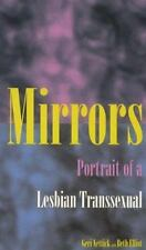 Mirrors: Portrait of a Lesbian Transsexual-ExLibrary