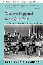 Whatever Happened to the Quiz Kids?: Perils and Profits of Growing Up Gifted by
