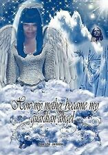 How My Mother Became My Guardian Angel by Brenda Jenkins (2011, Hardcover)