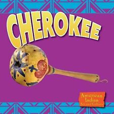 Cherokee (American Indian Art and Culture)