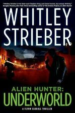 Alien Hunter: Underworld: A Flynn Carroll Thriller (Alien Hunter Serie-ExLibrary