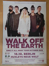 WALK OFF THE EARTH 2015 BERLIN   -  orig.Concert Poster  --  Konzert Plakat  NEU