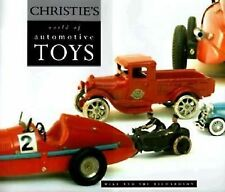 Christie's World of Automotive Toys by Mike Richardson and Susan Richardson...