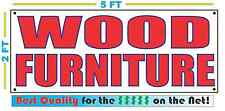 WOOD FURNITURE Banner Sign NEW Larger Size Best Quality for The $$$
