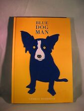 Blue Dog Man by George Rodrigue (1999, Hardcover) 1st Print - Exc Condition