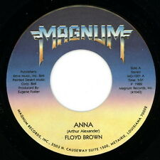 "FLOYD BROWN 45:  ""Anna / You're the One Love Of My Life""  1982  Magnum  NM"