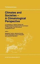 GeoJournal Library: Climates and Societies : A Climatological Perspective: A...