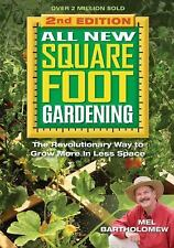 All New Square Foot Gardening: All New Square Foot Gardening : The...