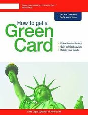 How to Get a Green Card by J.D., Loida Nicolas Lewis and Ilona M. Bray (2014,...