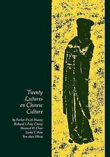 Twenty Lectures on Chinese Culture: An Intermediary Chinese Textbook