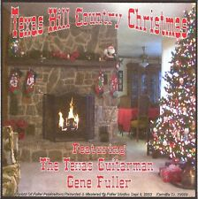 Texas Hill Country Christmas, CD Album, Guitar Instrumentals by Gene Fuller