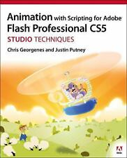Studio Techniques: Animation with Scripting for Adobe Flash Professional CS5...