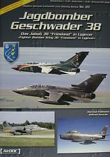 """Fighter Bomber Wing 38 """" Friesland """" in Upjever Book by AirDOC"""