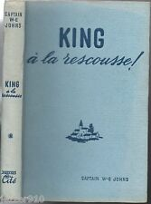 CAPTAIN W.E JOHNS # KING A LA RESCOUSSE # EO 1950