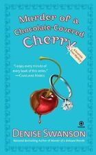 Murder of a Chocolate-Covered Cherry Bk. 10 by Denise Swanson (2008, Paperback)