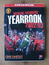 MANCHESTER UNITED - Official Members Yearbook / Handbook 2002/2003 Season Review
