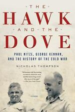 The Hawk and the Dove: Paul Nitze, George Kennan, and the History of t-ExLibrary