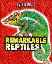 Remarkable Reptiles (Extreme Animals),Thomas, Isabel,New Book mon0000067093