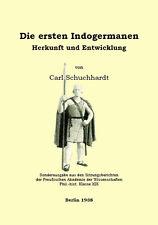 Carl Schuchhardt: Indogermanen Arier - Herkunft