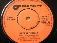 "SUSAN CADOGAN - KEEP IT COMING  7"" VINYL"